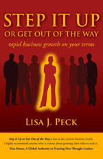 Step It Up Or Get Out Of The Way by Lisa J Peck