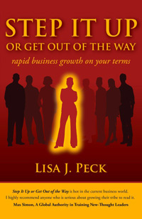 STEP IT UP OR GET OUT OF THE WAY Book by Lisa J. Peck